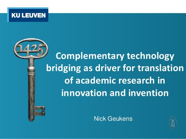 Complementary technologybridging as driver for translation     of academic research in    innovation and invention        ...