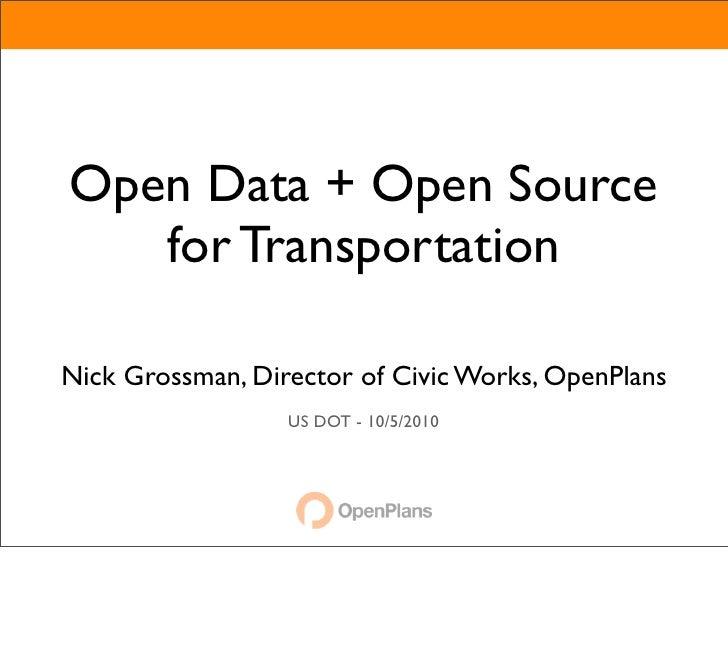 Open Data + Open Source for Transportation