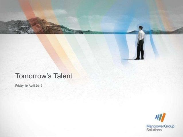 Tomorrow's TalentFriday 19 April 2013