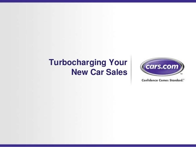 Turbocharging Your     New Car Sales