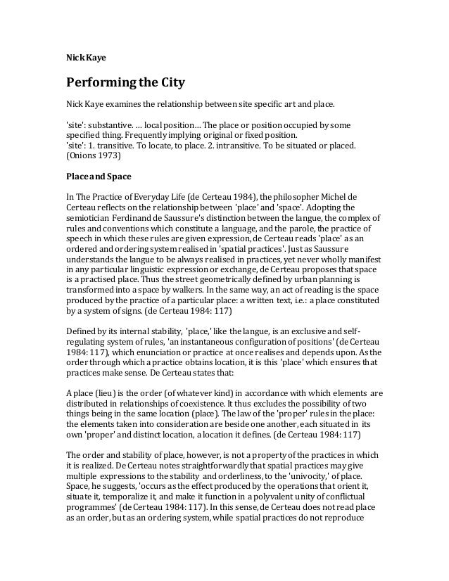 Nick Kaye Performing the City Nick Kaye examines the relationship between site specific art and place. 'site': substantive...