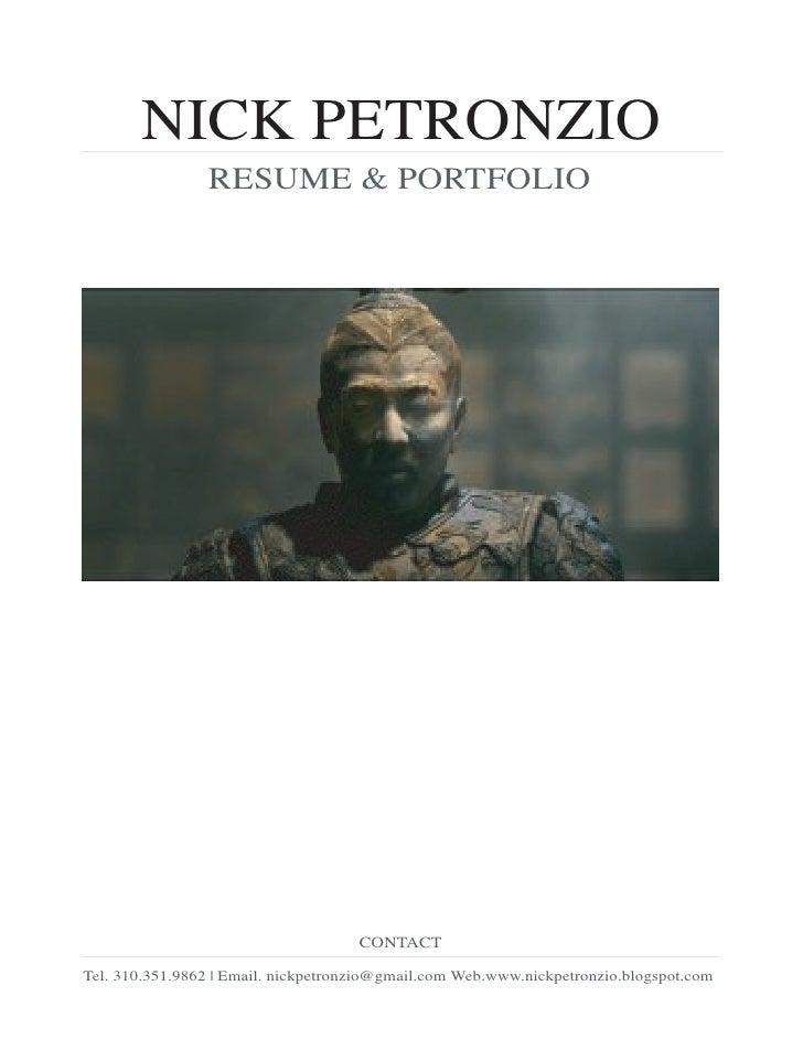 NICK PETRONZIO                 RESUME & PORTFOLIO                                          CONTACT  Tel. 310.351.9862 | Em...