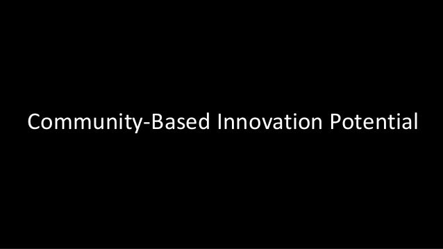 Community-Based Innovation Potential