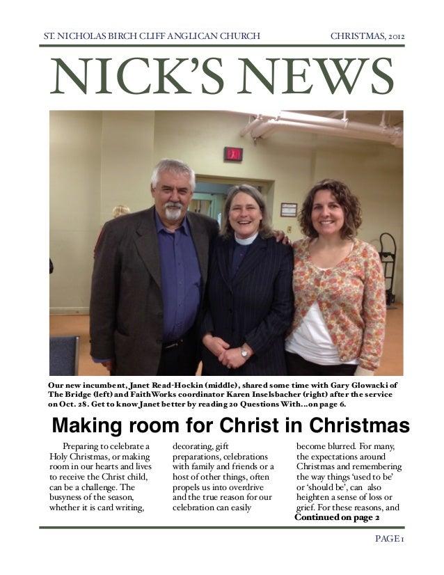 ST. NICHOLAS BIRCH CLIFF ANGLICAN CHURCH                               CHRISTMAS, 2012     NICK'S NEWS    Our new incumben...