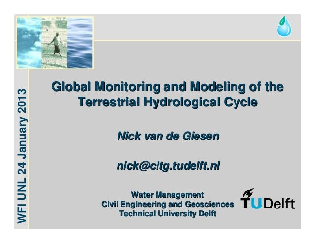 Water for Food                          Global Monitoring and Modeling of theWFI UNL 24 January 2013                      ...