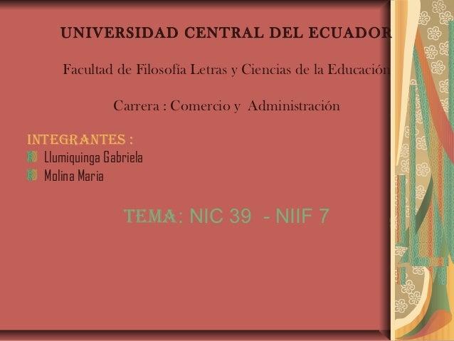 UNIVERSIDAD CENTRAL DEL ECUADOR      Facultad de Filosofía Letras y Ciencias de la Educación                Carrera : Come...