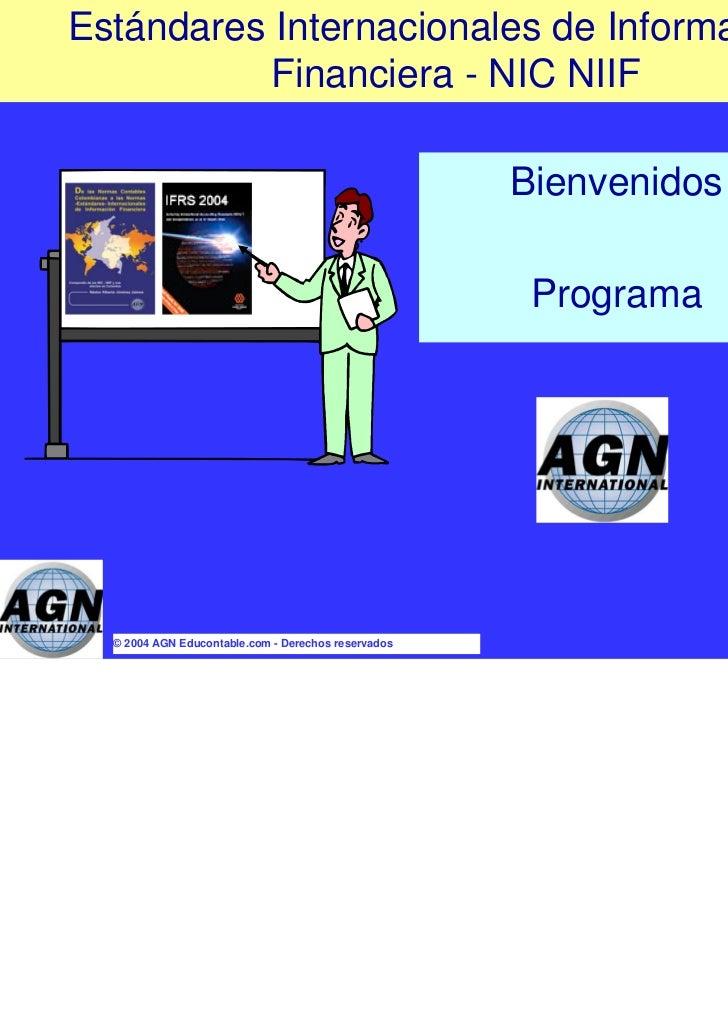 Estándares Internacionales de Información           Financiera - NIC NIIF                                                 ...