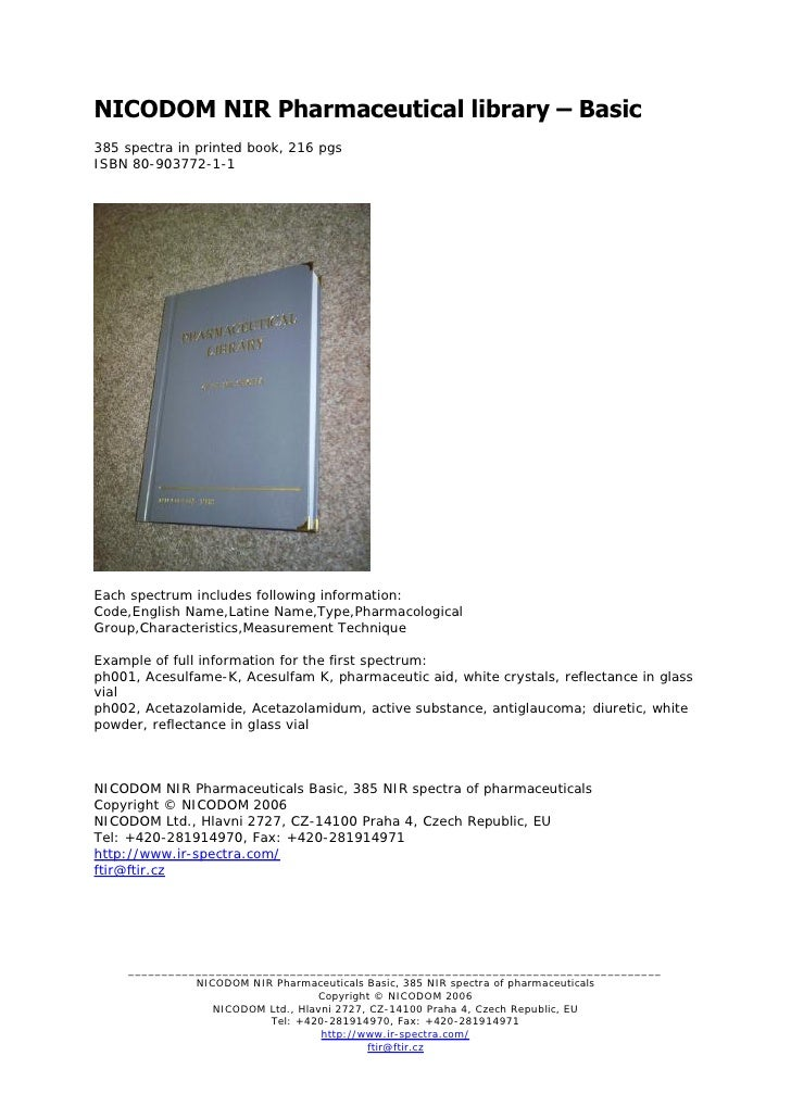 NICODOM NIR Pharmaceutical library – Basic 385 spectra in printed book, 216 pgs ISBN 80-903772-1-1     Each spectrum inclu...