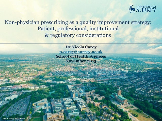 Non-physician prescribing as a quality improvement strategy: Patient, professional, institutional & regulatory considerati...