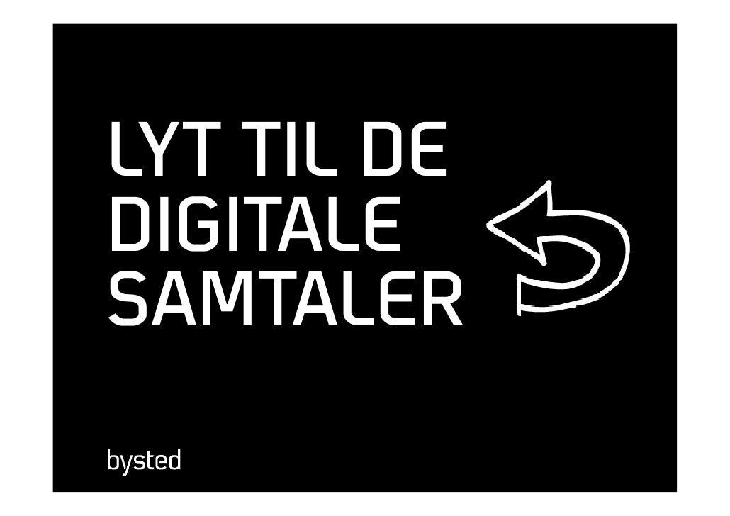 LYT TIL DE DIGITALE SAMTALER