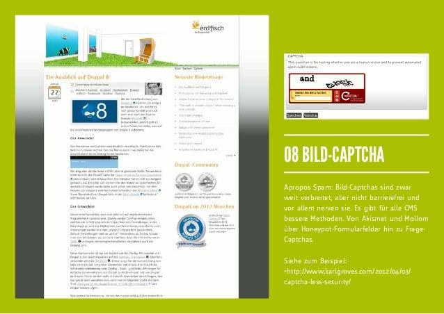 08 BILD-CAPTCHAApropos Spam: Bild-Captchas sind zwarweit verbreitet, aber nicht barrierefrei undvor allem nerven sie. Es g...