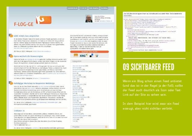 09 SICHTBARER FEEDWenn ein Blog schon einen Feed anbietet(und das ist in der Regel ja der Fall), sollteder Feed auch deutl...