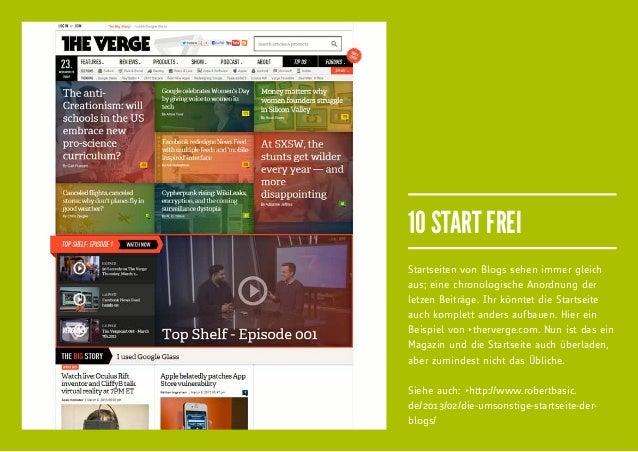 10 START FREIStartseiten von Blogs sehen immer gleichaus; eine chronologische Anordnung derletzen Beiträge. Ihr könntet di...