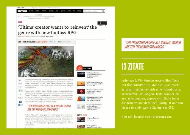 13 ZITATEJeder weiß: Wir können unsere Blog-Textemit Überschriften strukturieren. Das machtes Lesern einfacher, sich einen...