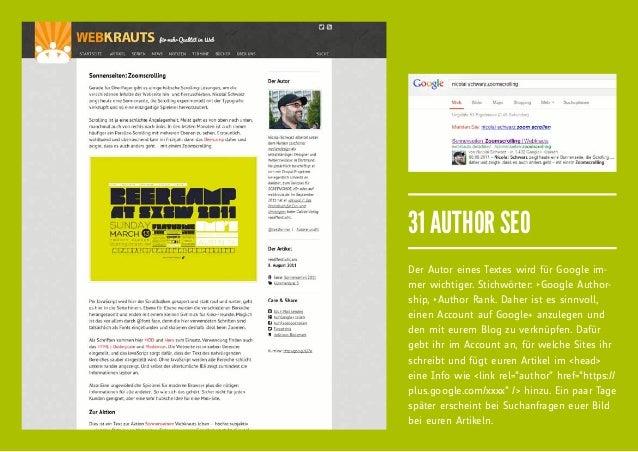 31 AUTHOR SEODer Autor eines Textes wird für Google im-mer wichtiger. Stichwörter: fiGoogle Author-ship, fiAuthor Rank. Dahe...