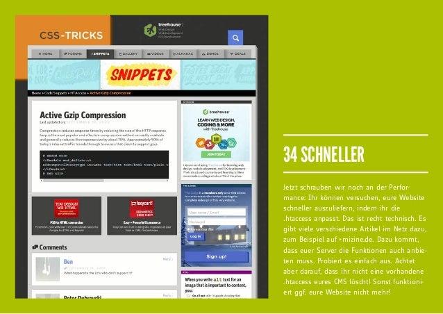 34 SCHNELLERJetzt schrauben wir noch an der Perfor-mance: Ihr können versuchen, eure Websiteschneller auszuliefern, indem ...