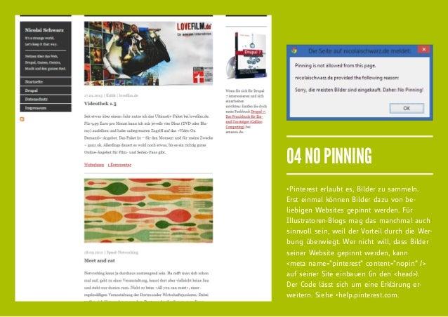 04 NO PINNINGfiPinterest erlaubt es, Bilder zu sammeln.Erst einmal können Bilder dazu von be-liebigen Websites gepinnt werd...