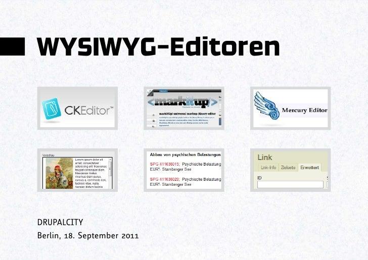 WYSIWYG-EditorenDRUPALCITYBerlin, 18. September 2011