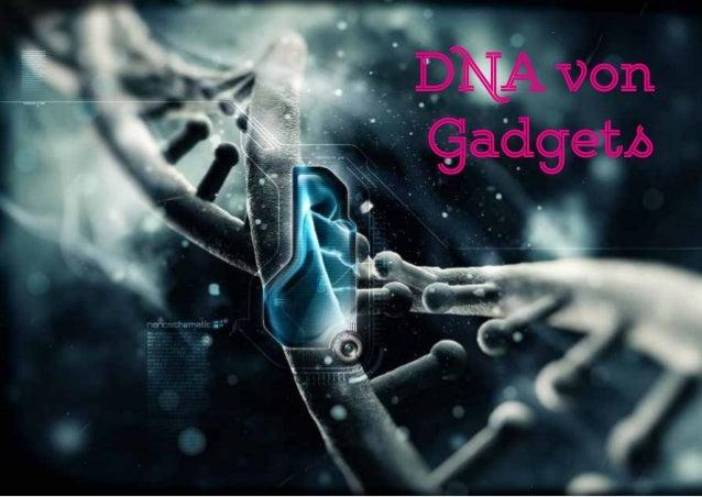 DNA von Gadgets