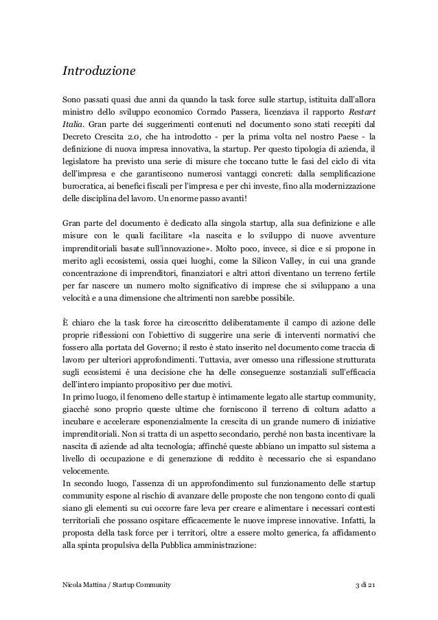 Startup community - Quattro principi e tre obiettivi per favorire la nascita e la crescita di ecosistemi locali di startup digitali in Italia Slide 3
