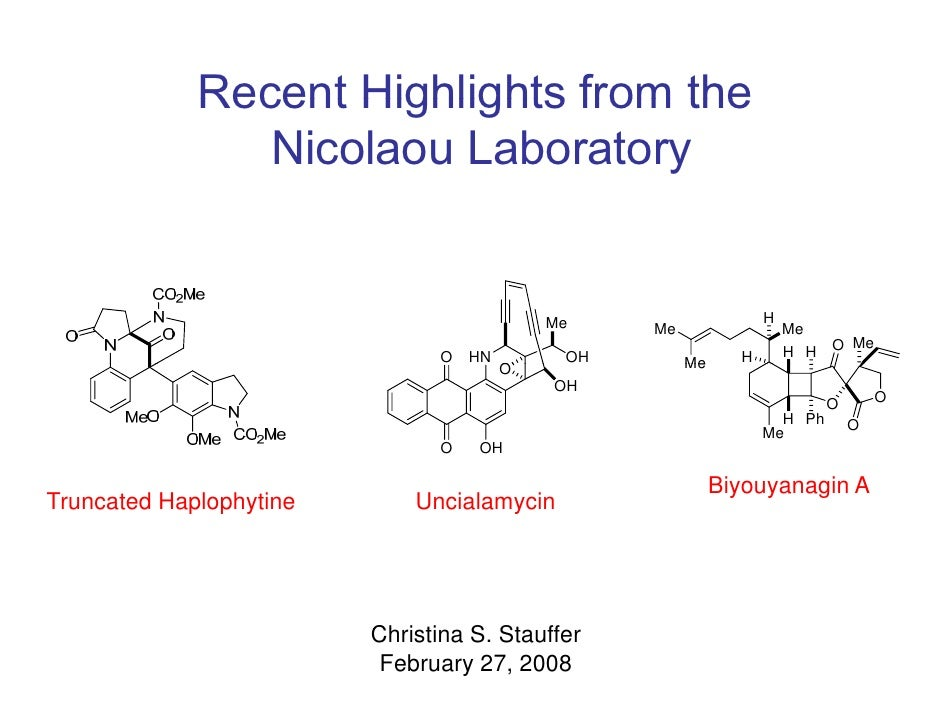 Recent Highlights from the                Nicolaou Laboratory                                            Me               ...
