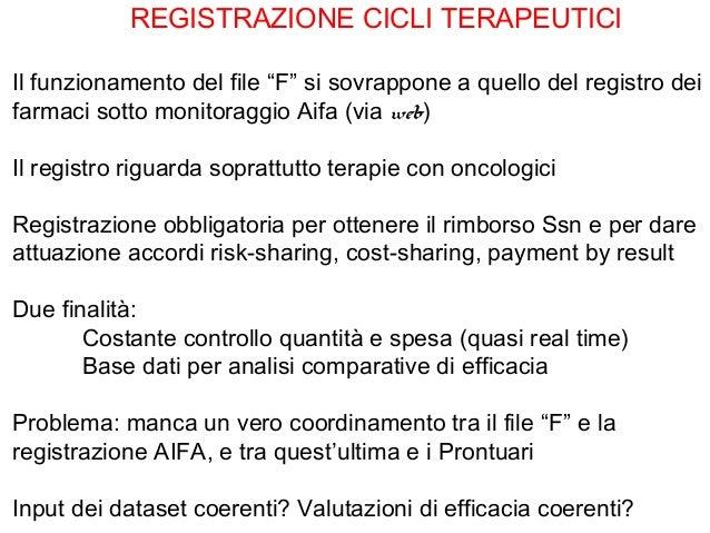 """REGISTRAZIONE CICLI TERAPEUTICIIl funzionamento del file """"F"""" si sovrappone a quello del registro deifarmaci sotto monitora..."""