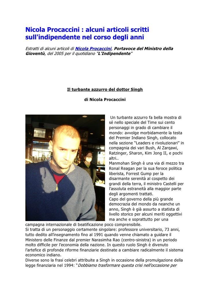 Nicola Procaccini : alcuni articoli scritti sull'indipendente nel corso degli anni Estratti di alcuni articoli di Nicola P...
