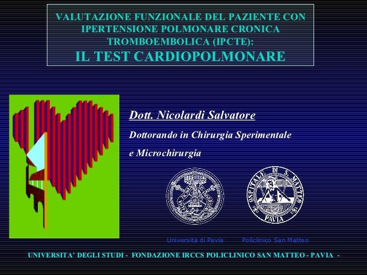 Dott. Nicolardi Salvatore Dottorando in Chirurgia Sperimentale  e Microchirurgia VALUTAZIONE FUNZIONALE DEL PAZIENTE CON I...