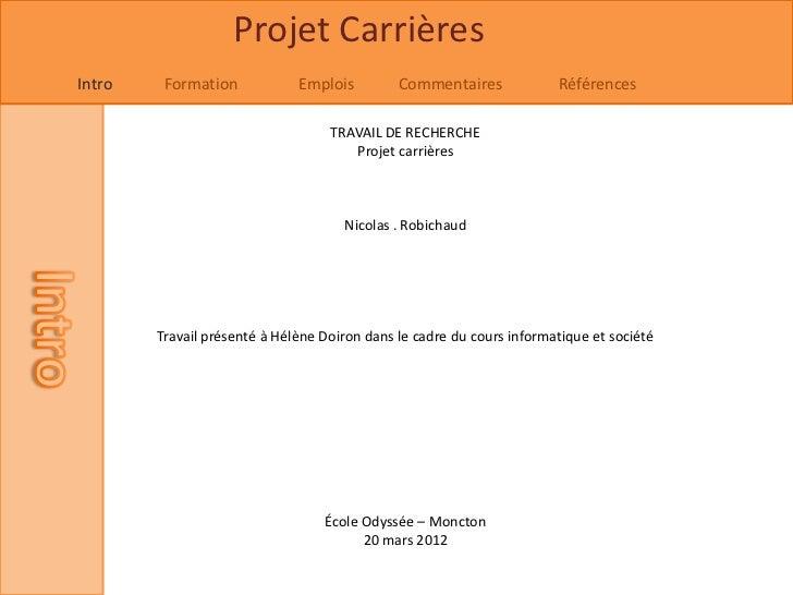 Projet CarrièresIntro    Formation            Emplois         Commentaires             Références                         ...