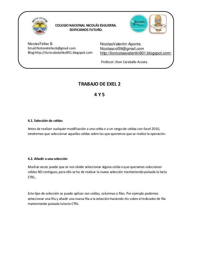 COLEGIO NACIONAL NICOLÁS ESGUERRA. EDIFICAMOS FUTURO.  NicolasTellez B. Email:Notonetellezb@gmail.com Blog:http://ticnicol...