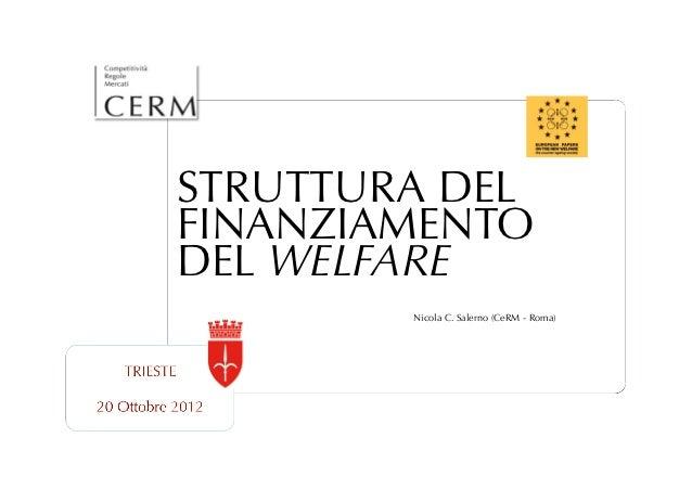 STRUTTURA DELFINANZIAMENTODEL WELFARE        Nicola C. Salerno (CeRM - Roma)