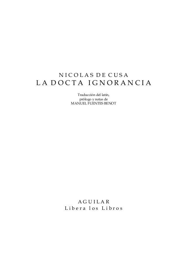 NICOLAS DE CUSALA DOCTA IGNORANCIA       Traducción del latín,        prólogo y notas de     MANUEL FUENTES BENOT        A...