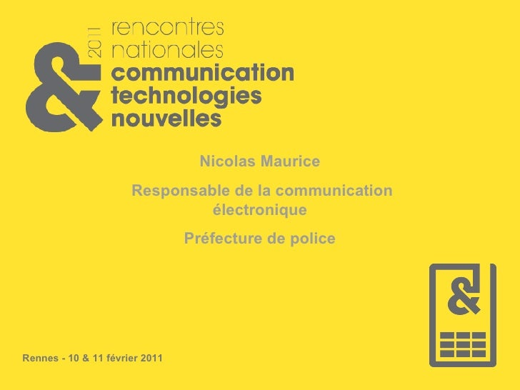 Nicolas Maurice Responsable de la communication électronique Préfecture de police