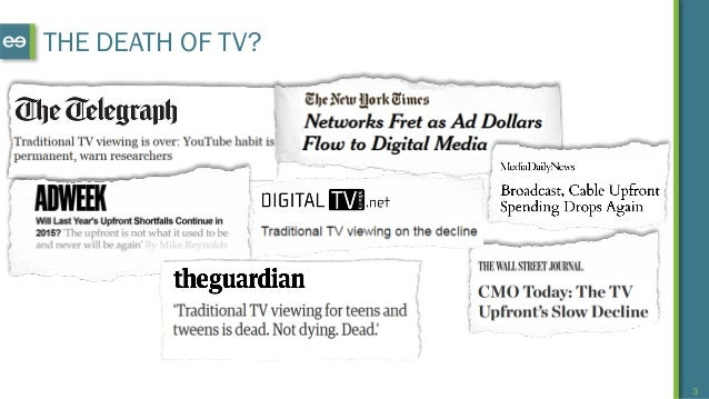 3 THE DEATH OF TV?