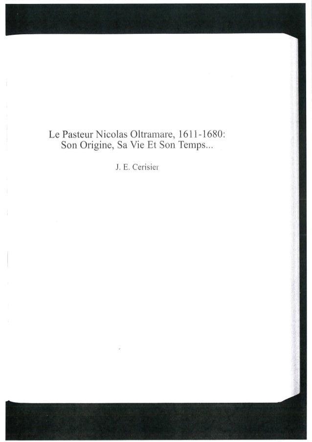 Le Pasteur Nicolas Oltranlare,  l6ll—l680: Son Origins,  Sa Vie Et Son Temps. ..  J.  E.  C€l'lSl€i'