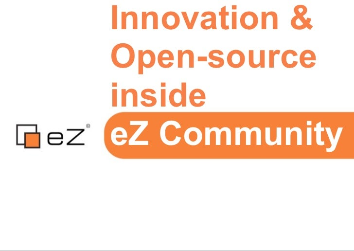Innovation &Open-sourceinsideeZ Community