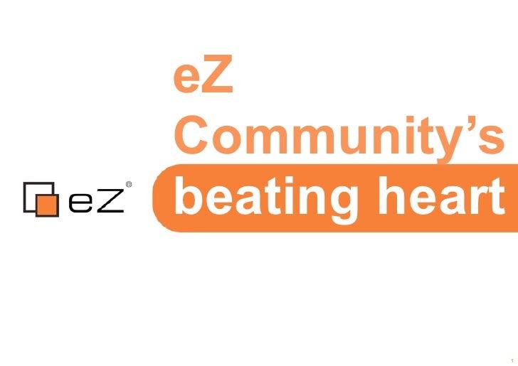eZCommunity'sbeating heart                1
