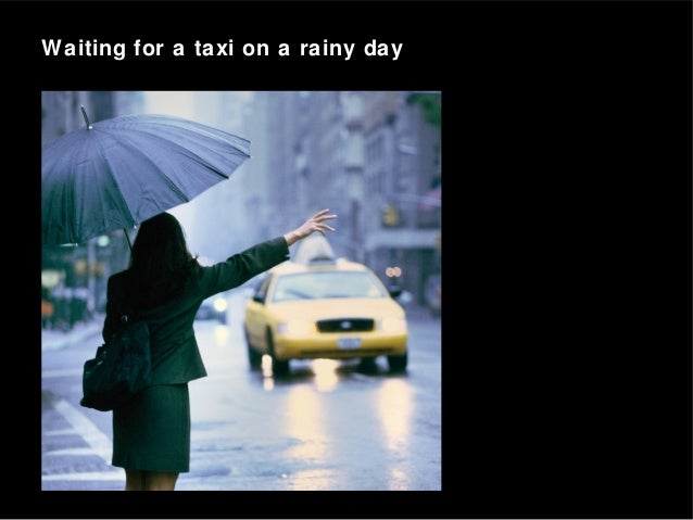 Waiting for a taxi on a rainy day