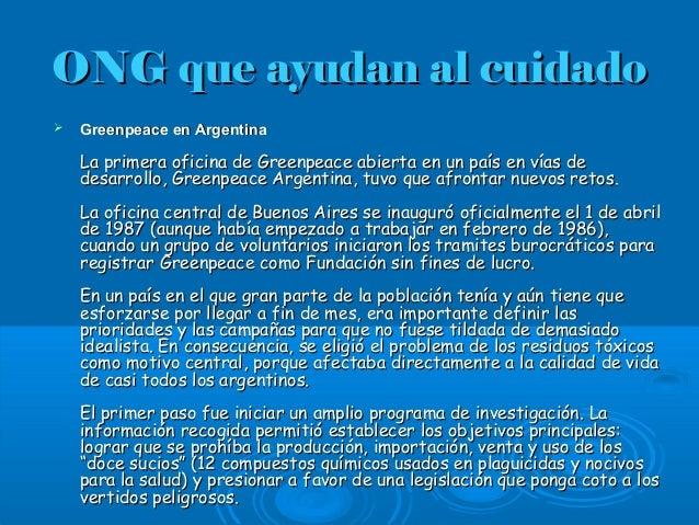 ONG que ayudan al cuidadoONG que ayudan al cuidado  Greenpeace en ArgentinaGreenpeace en Argentina La primera oficina de ...