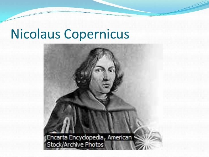a biography and the work of nicolaus copernicus The work appeared a few weeks before the death of its author it was preceded by an anonymous preface, the editor andreas osiander, which the copernican system was presented as a hypothesis, a precautionary measure and contrary to what was the conviction of copernicus's work.