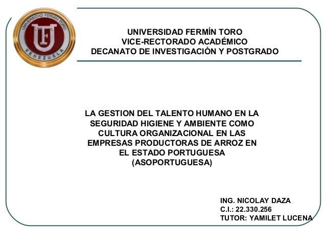 UNIVERSIDAD FERMÍN TORO      VICE-RECTORADO ACADÉMICO DECANATO DE INVESTIGACIÓN Y POSTGRADOLA GESTION DEL TALENTO HUMANO E...