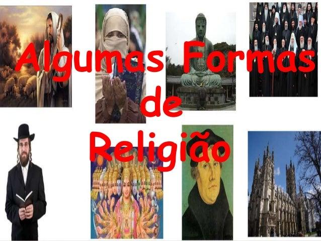 Algumas Formas de Religião