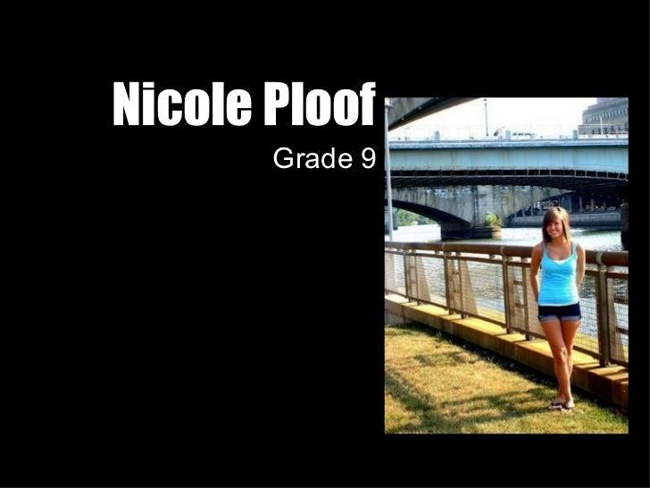 Nicole Ploof Grade 9