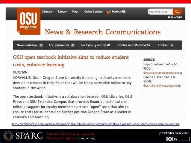 @txtbks @R2RCScholarly Publishing & Academic Resources Coalition sparc.arl.org http://oregonstate.edu/ua/ncs/archives/2014...