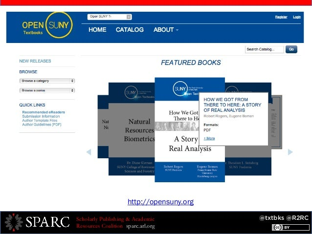 @txtbks @R2RCScholarly Publishing & Academic Resources Coalition sparc.arl.org http://opensuny.org