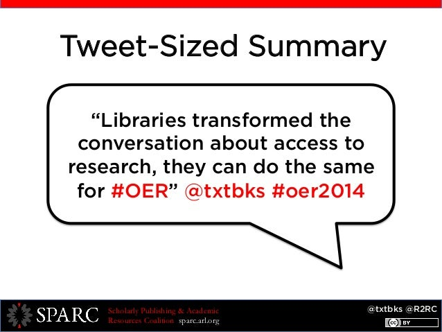 """@txtbks @R2RCScholarly Publishing & Academic Resources Coalition sparc.arl.org """"Libraries transformed the conversation abo..."""