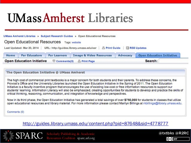 @txtbks @R2RCScholarly Publishing & Academic Resources Coalition sparc.arl.org http://guides.library.umass.edu/content.php...