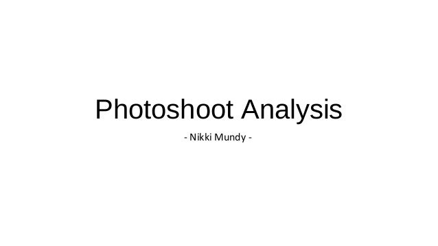 Photoshoot Analysis - Nikki Mundy -