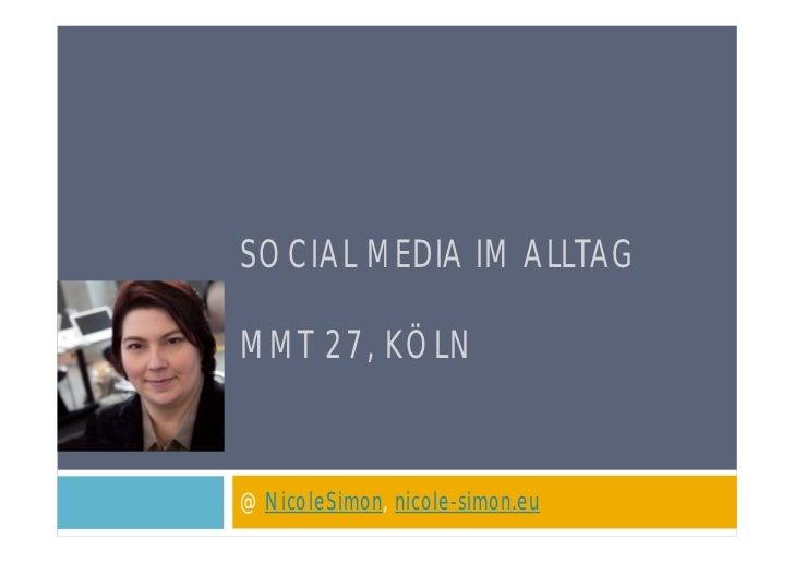 SOCIAL MEDIA IM ALLTAGMMT 27, KÖLN@NicoleSimon, nicole-simon.eu