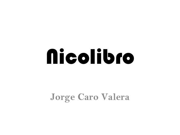Nicolibro Jorge Caro Valera